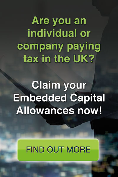 Are you an individual or company paying tax in the UK? Claim your Embedded Capital Allowances now!