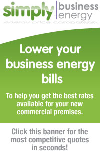 Simply Business Energy - To help you get the best rates available for your new commercial premises. Click this banner for the most competitive quotes in seconds!